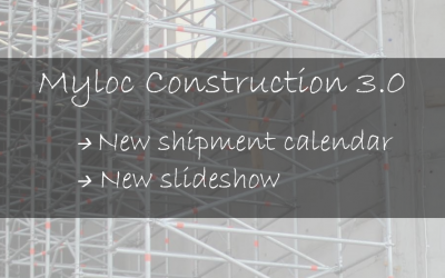 New Shipment Calendar available in Myloc Construction