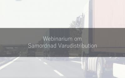 Webinarium om samordnad varudistribution 16 maj 2018