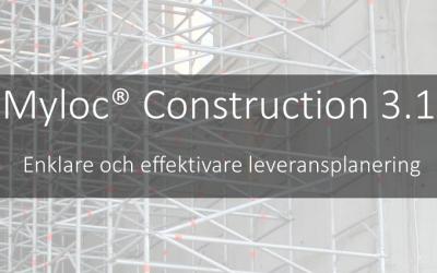 Enklare leveransplanering i byggprojekt med Myloc Construction 3.1