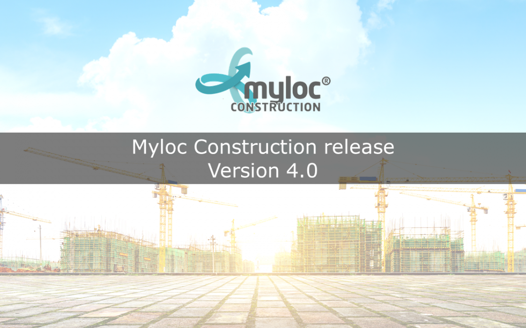 Ny release av Myloc Construction logistiksystem – version 4.0 nu tillgänglig