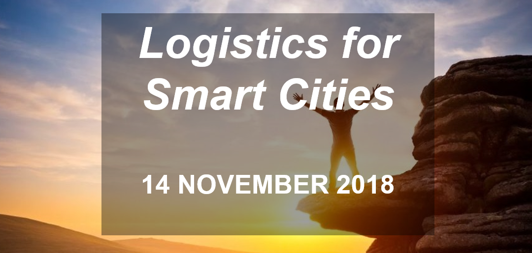 Logistics for Smart Cities – Inspirationsdag i Malmö 14 november