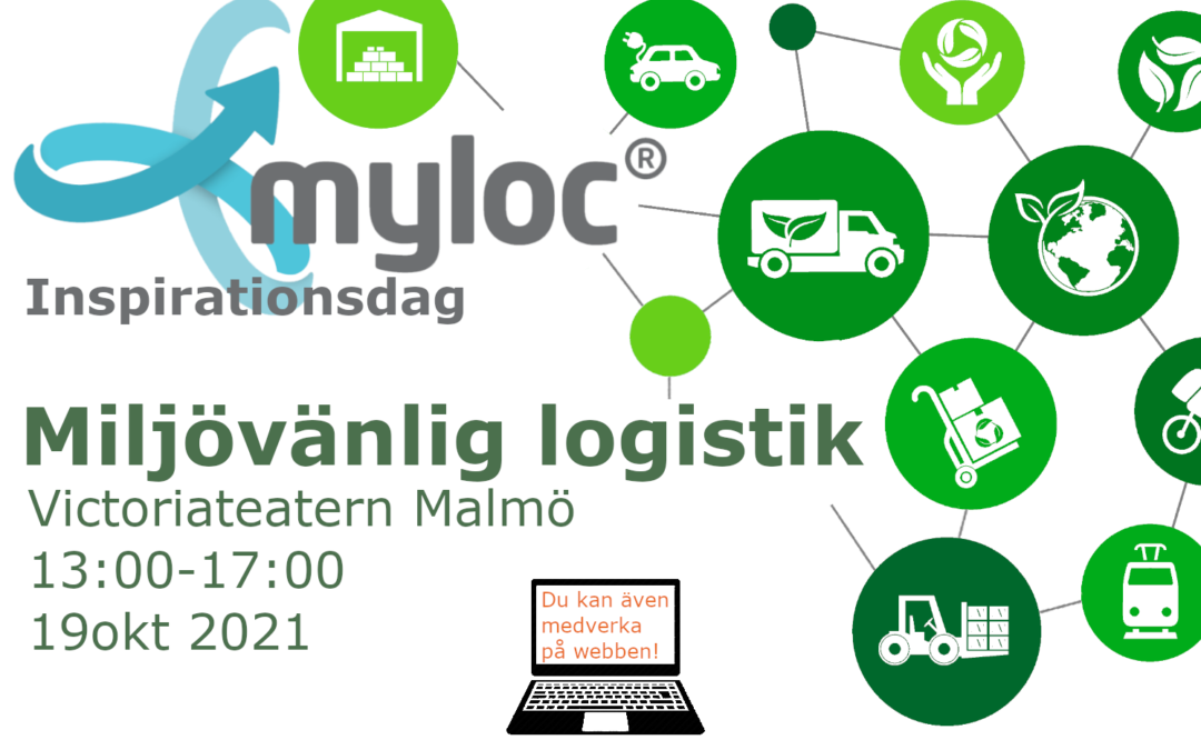 Grönt är skönt! – Miljövänlig logistik på agendan för Myloc's Inspirationsdag